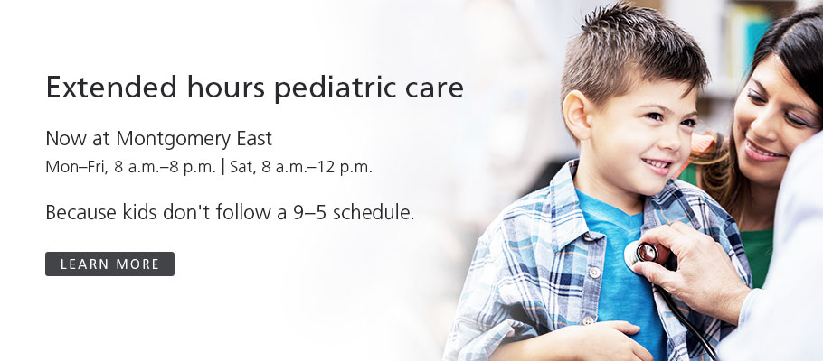 Extended Hours Pediatric Care<br />Coming January 2019 to Montgomery East